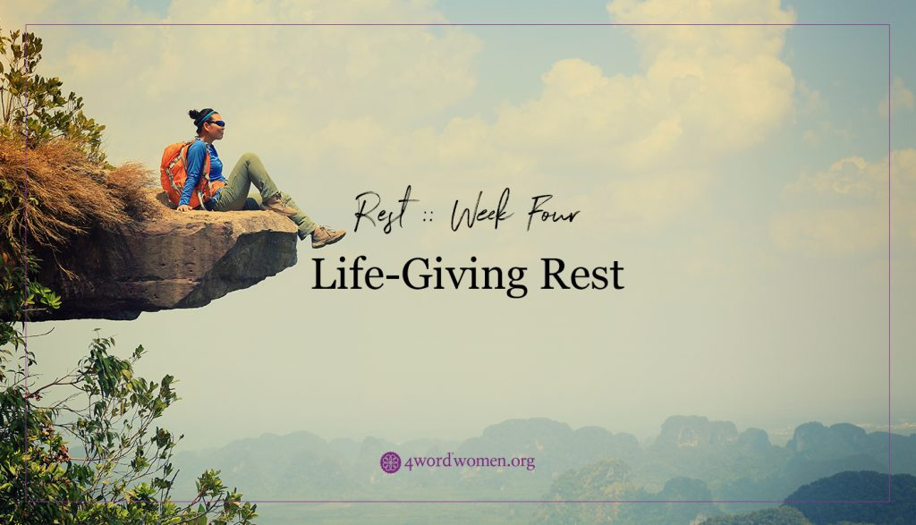 life giving rest