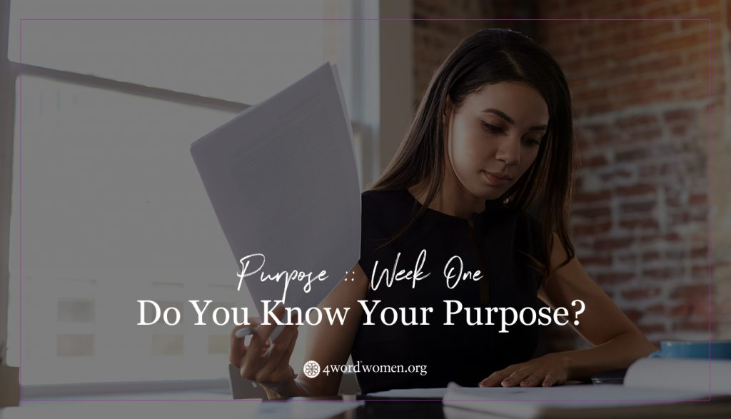 know your purpose