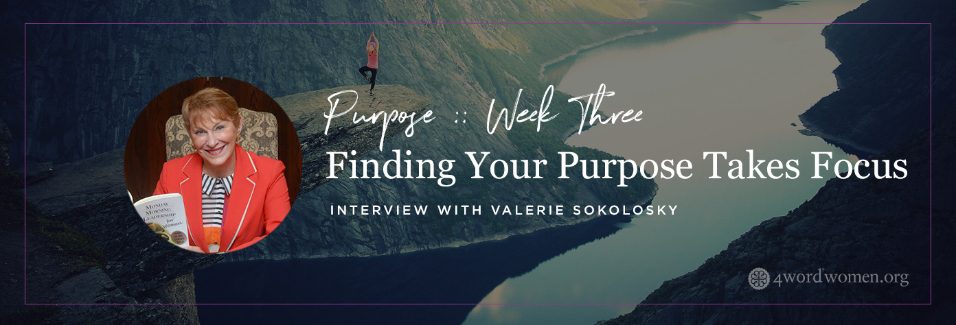 finding your purpose Valerie Sokolosky