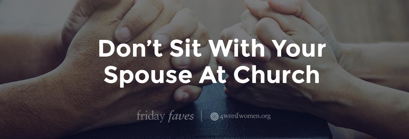 sit sitting spouse church