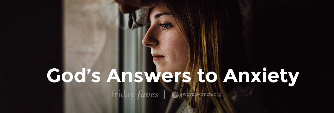 god's answers to anxiety