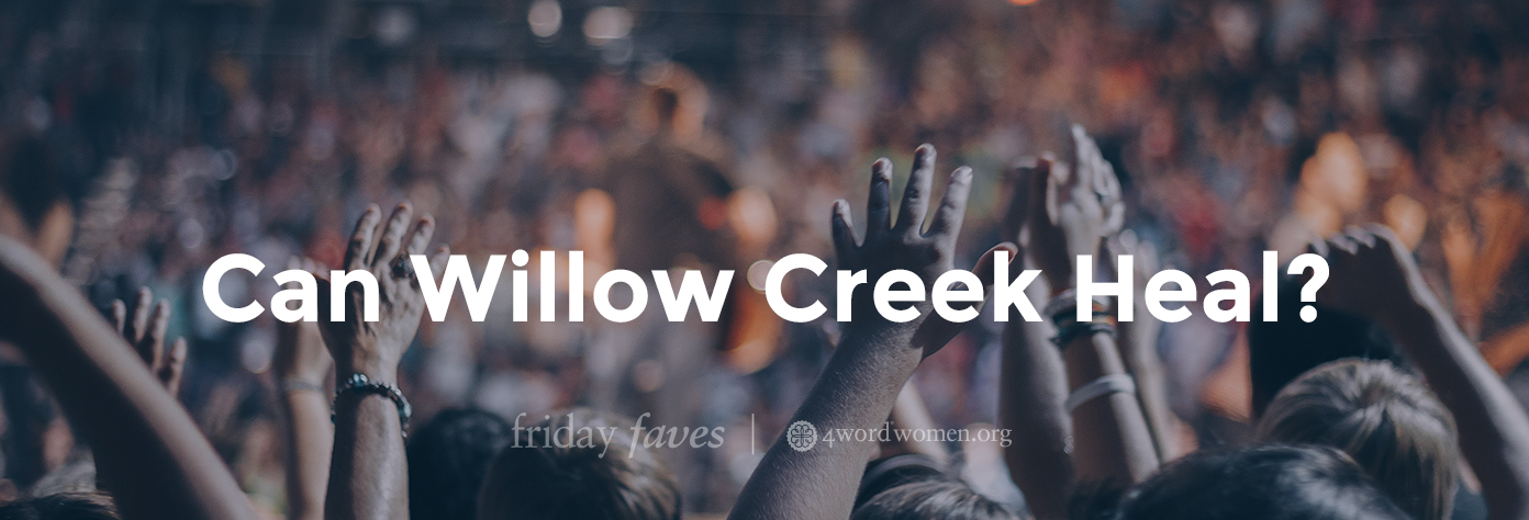 Can Willow Creek Heal?