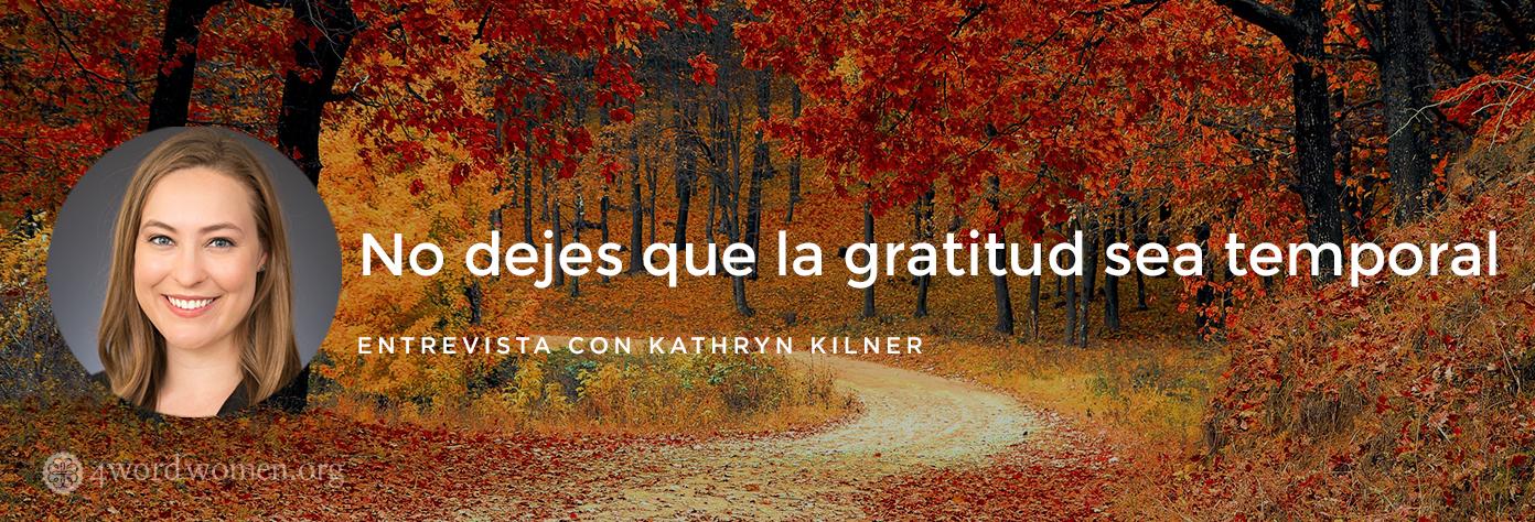 No dejes que la gratitud sea temporal