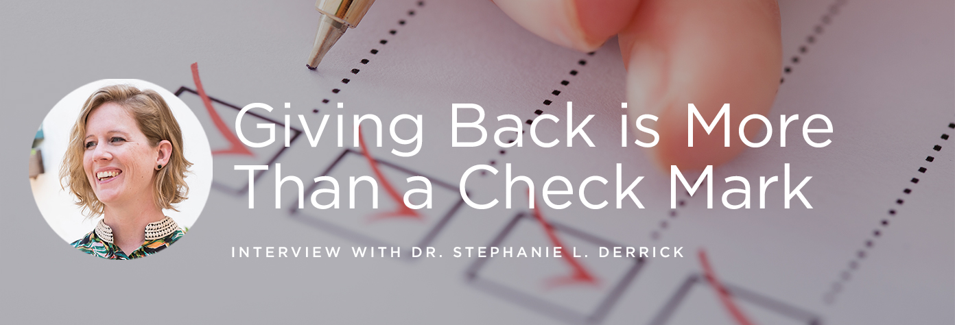 Giving Back is More Than a Check Mark